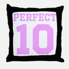 PERFECT 10 - PINK Throw Pillow