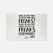 Frasier: Freaks! Roz Quote Rectangle Magnet