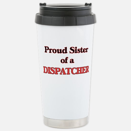 Proud Sister of a Dispa Stainless Steel Travel Mug