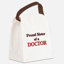 Proud Sister of a Doctor Canvas Lunch Bag