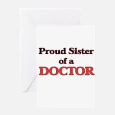 Proud Sister of a Doctor Greeting Cards
