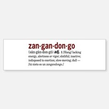 Zangandongo Bumper Bumper Bumper Sticker