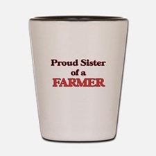 Proud Sister of a Farmer Shot Glass