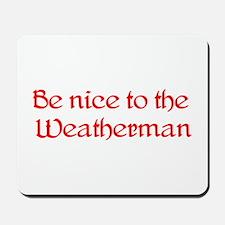 Weatherman Mousepad