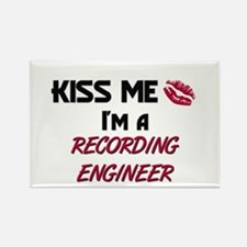 Kiss Me I'm a RECORDING ENGINEER Rectangle Magnet
