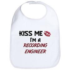 Kiss Me I'm a RECORDING ENGINEER Bib