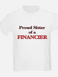Proud Sister of a Financier T-Shirt