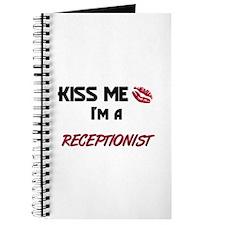 Kiss Me I'm a RECEPTIONIST Journal