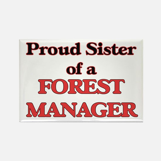 Proud Sister of a Forest Manager Magnets