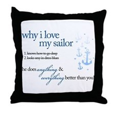 Why I Love My Sailor Throw Pillow