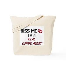 Kiss Me I'm a REAL ESTATE AGENT Tote Bag