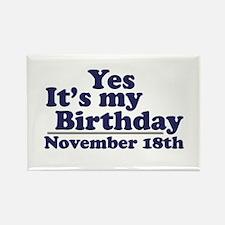 November 18th Birthday Rectangle Magnet