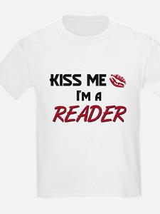 Kiss Me I'm a READER T-Shirt