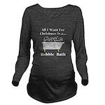 Christmas Bubble Bat Long Sleeve Maternity T-Shirt