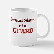 Proud Sister of a Guard Mugs