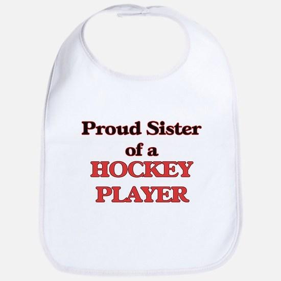 Proud Sister of a Hockey Player Bib