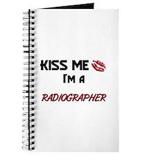 Kiss Me I'm a RADIOGRAPHER Journal
