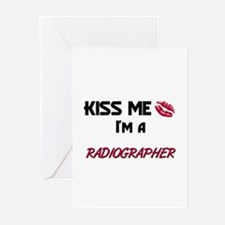 Kiss Me I'm a RADIOGRAPHER Greeting Cards (Pk of 1