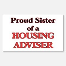 Proud Sister of a Housing Adviser Decal