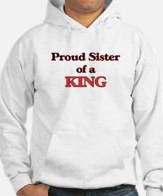 Proud Sister of a King Hoodie