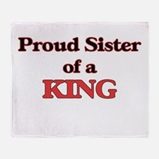 Proud Sister of a King Throw Blanket