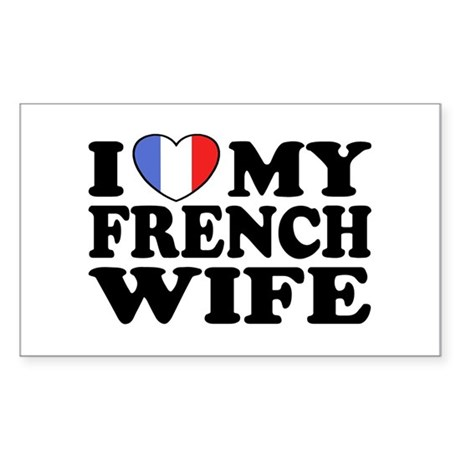 I Love My French Wife Sticker (Rectangle)