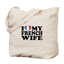 I Love My French Wife Tote Bag