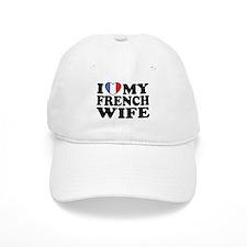 I Love My French Wife Baseball Cap