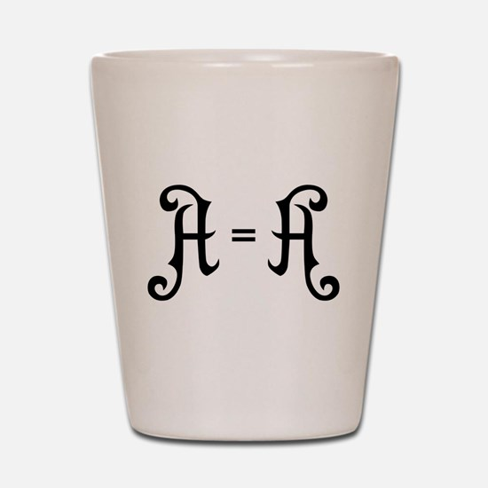 A is A Shot Glass