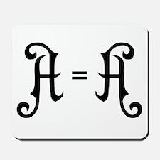 A is A Mousepad