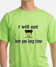 Cute Me luv u long time T-Shirt