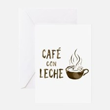 cafe con leche Greeting Cards