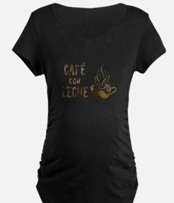 cafe con leche Maternity T-Shirt