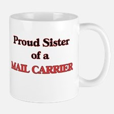 Proud Sister of a Mail Carrier Mugs