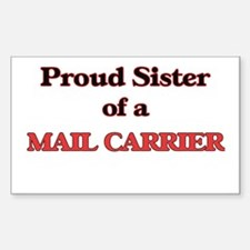 Proud Sister of a Mail Carrier Decal