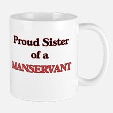 Proud Sister of a Manservant Mugs