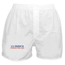 Half French is better than none Boxer Shorts