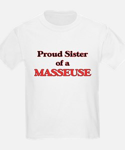 Proud Sister of a Masseuse T-Shirt