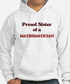 Proud Sister of a Mathematician Hoodie