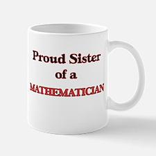 Proud Sister of a Mathematician Mugs