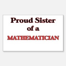 Proud Sister of a Mathematician Decal