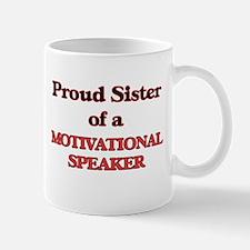 Proud Sister of a Motivational Speaker Mugs