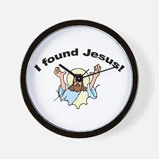 I Found Jesus! Wall Clock