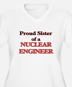 Proud Sister of a Nuclear Engine Plus Size T-Shirt