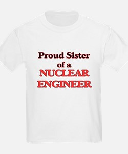 Proud Sister of a Nuclear Engineer T-Shirt