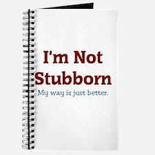I'm Not Stubborn Journal