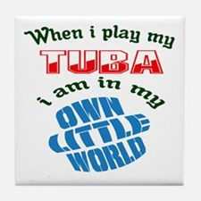 When i play my Tuba I'm in my own lit Tile Coaster