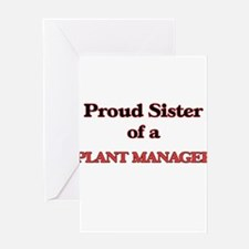 Proud Sister of a Plant Manager Greeting Cards