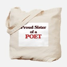 Proud Sister of a Poet Tote Bag