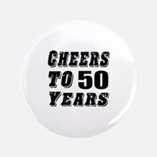 Cheers To 50 Button